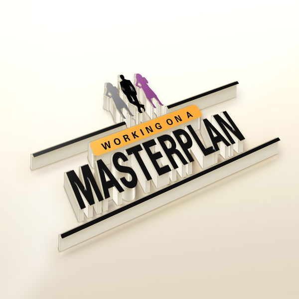 Working On A Masterplan