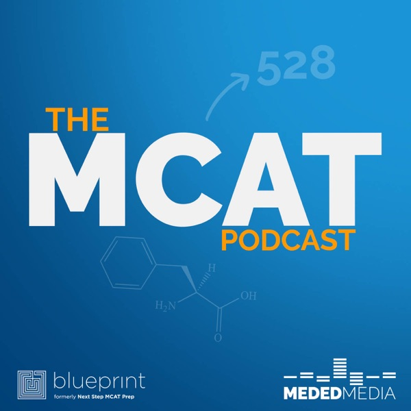 The MCAT Podcast | Medical School Headquarters | Premed