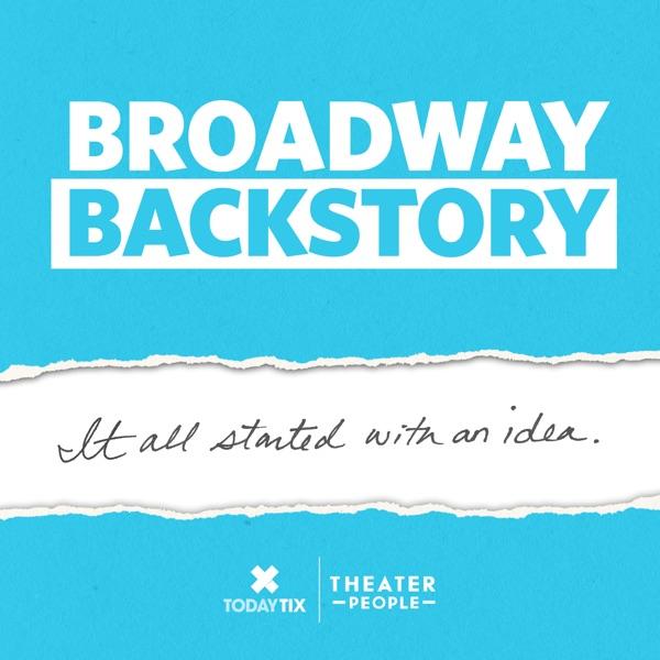 Broadway Backstory