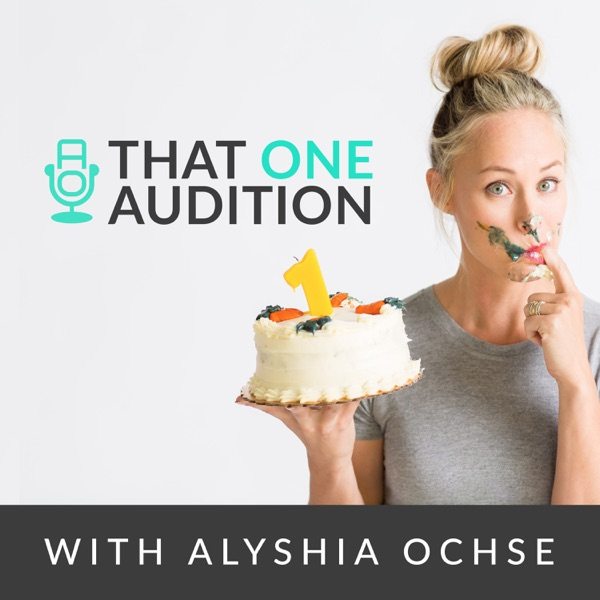 That One Audition with Alyshia Ochse: TV & Film, Performing Arts, Education and Entertainment Industry Entrepreneurship