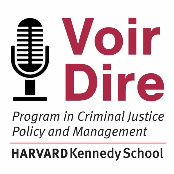 Voir Dire: Conversations from the Criminal Justice Policy Program at Harvard Law School
