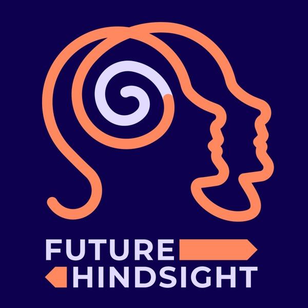 Future Hindsight