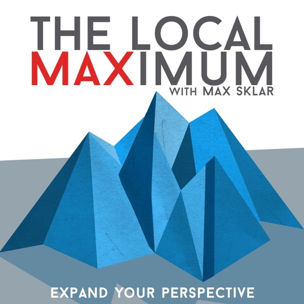 The Local Maximum - Expand Your Perspective