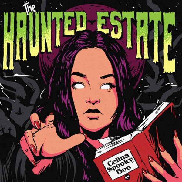 The Haunted Estate