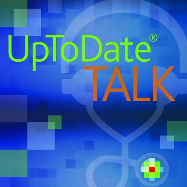 UpToDate Talk