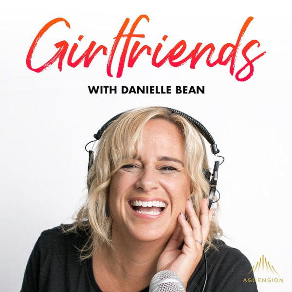 Girlfriends (A Podcast for Catholic Women)