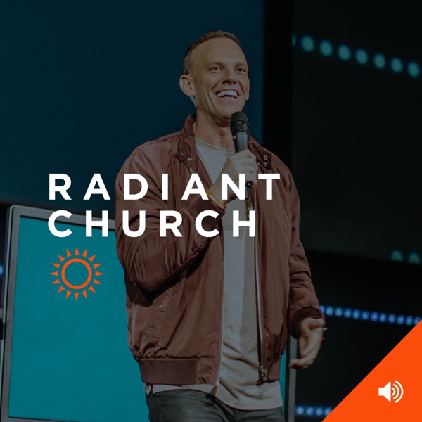 Radiant Church Podcast