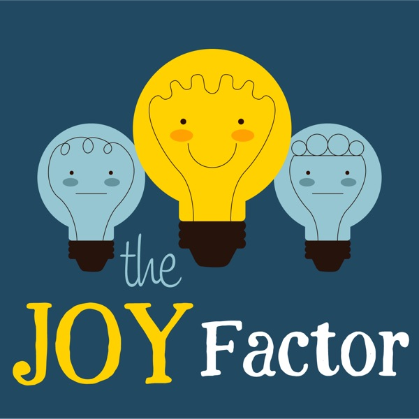 The JOY Factor: Mindfulness, Compassion, Positive Psychology, Healing, Yoga