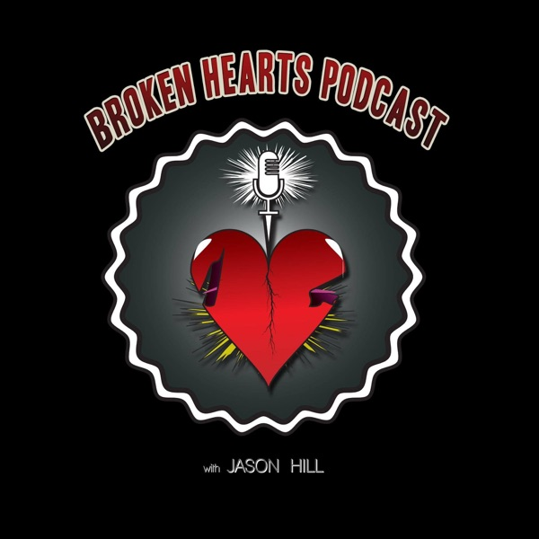 Broken Hearts Podcast