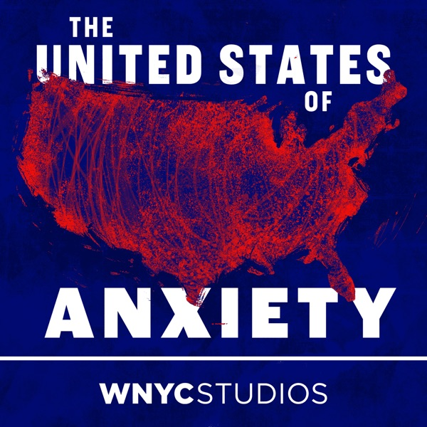 The United States of Anxiety