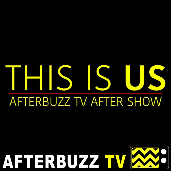 This Is Us Reviews and After Show - AfterBuzz TV