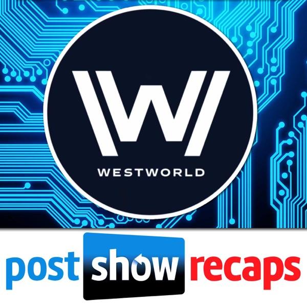 Westworld: Post Show Recap with Josh Wigler & Jo Garfein