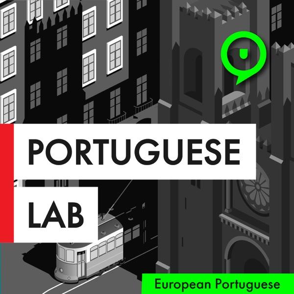 Portuguese Lab Podcast | Learn European Portuguese