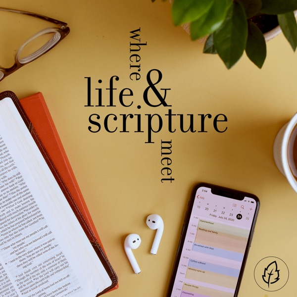 CCEF Podcast: Where life and Scripture meet