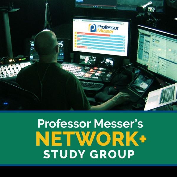 Professor Messer's Network+ Study Group
