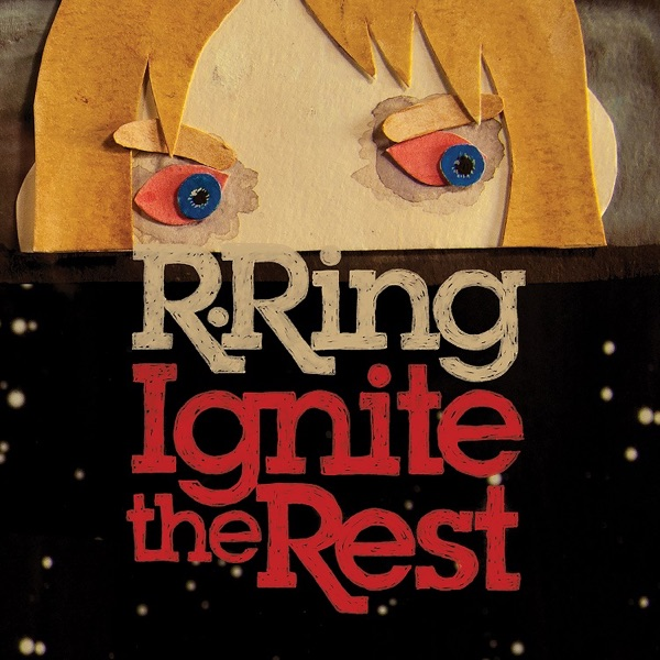 R. Ring: Ignite the Rest with Kelley Deal and Mike Montgomery