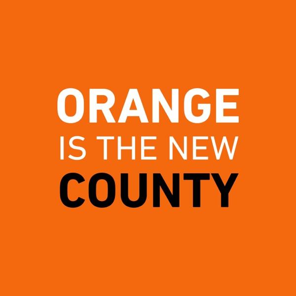 Orange is the New County
