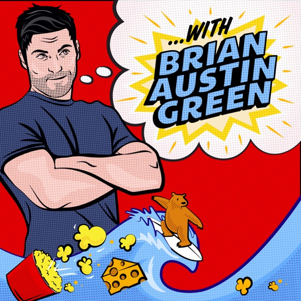 ...with Brian Austin Green podcast