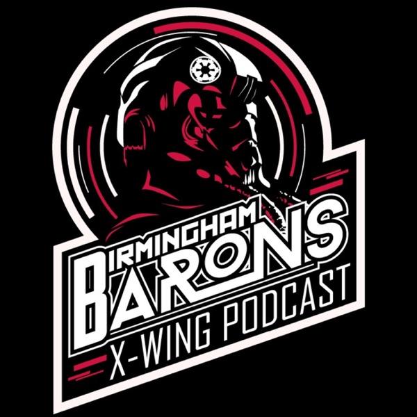 Birmingham Barons X-Wing Podcast
