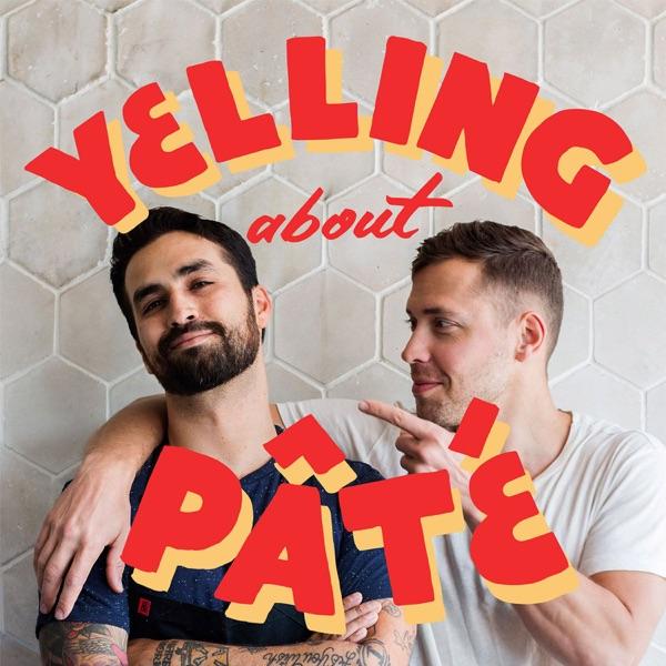 Yelling About Pâté