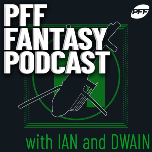 PFF Fantasy Football Podcast with Jeff Ratcliffe