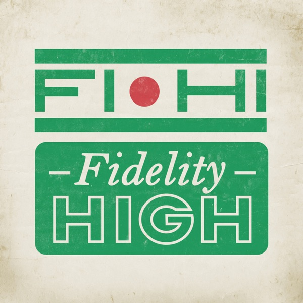 Fidelity High