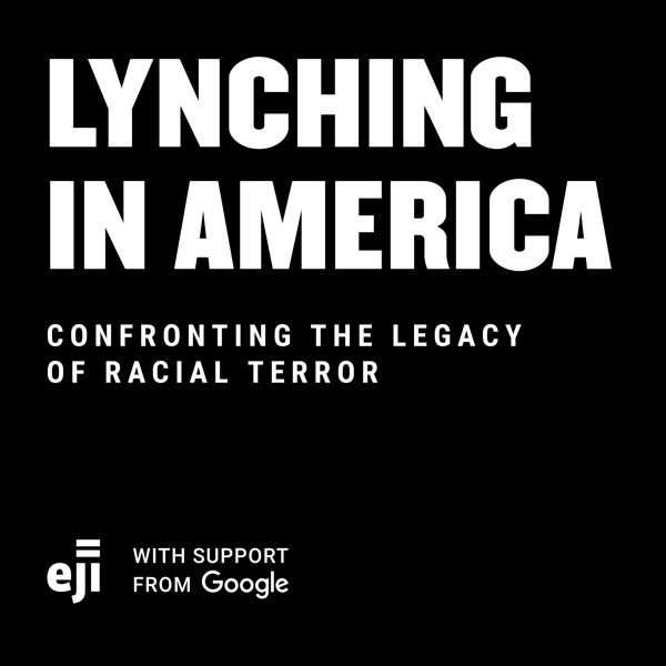 Lynching In America Podcast