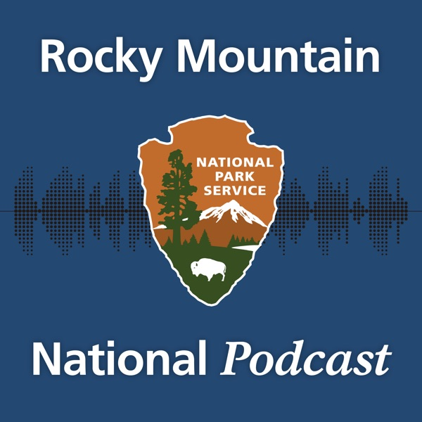 Rocky Mountain National Podcast
