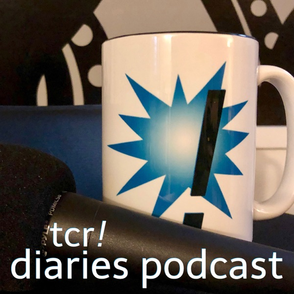 tcr! diaries - podcast Podcast Republic