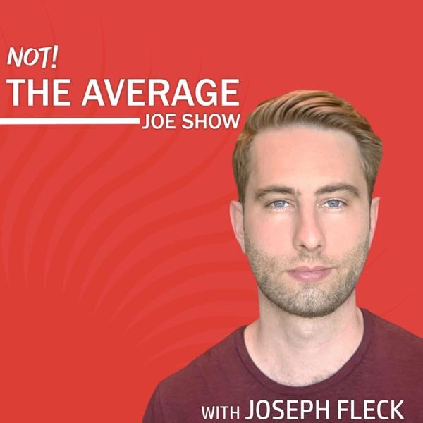 Not The Average Joe Show