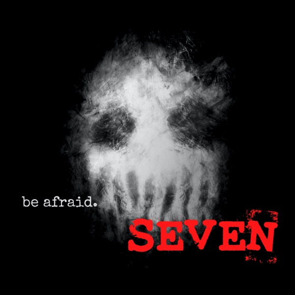 Seven: Disturbing Chronicle Stories of Scary, Paranormal & Horror Tales