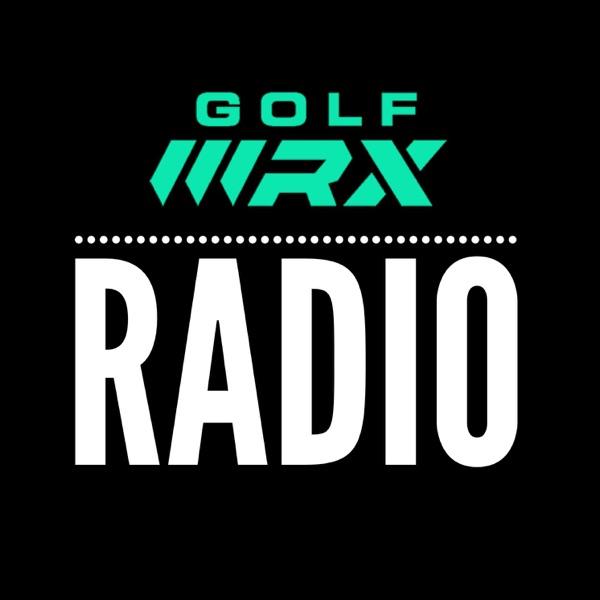 GolfWRX Radio