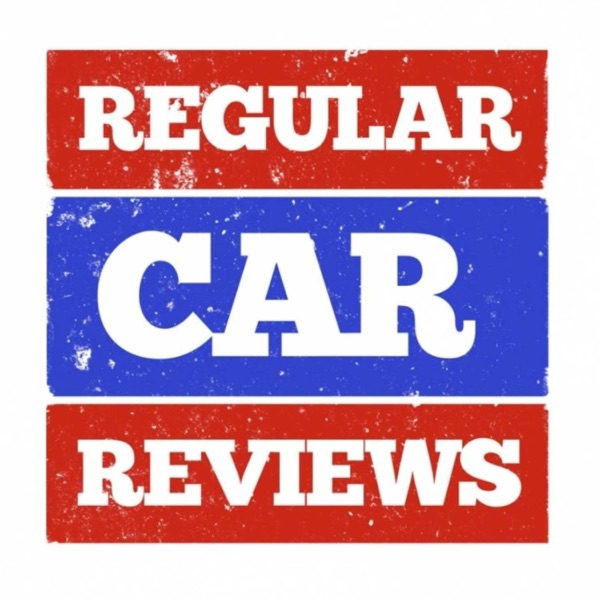 Regular Car Reviews Podcast