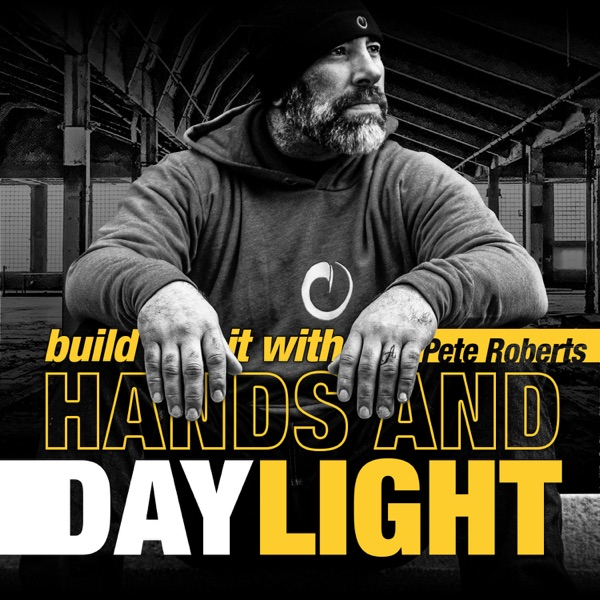 HANDS AND DAYLIGHT PODCAST