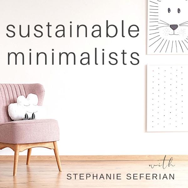 The Sustainable Minimalists Podcast