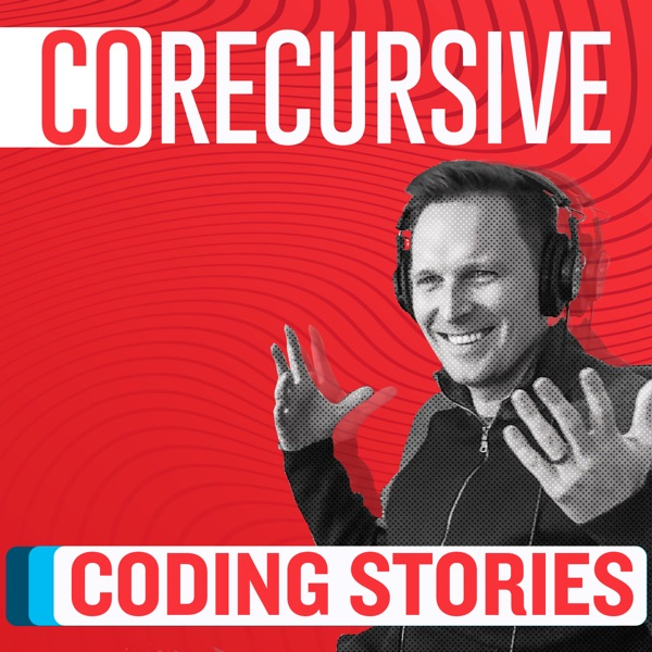 CoRecursive: Coding Stories