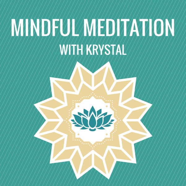 Mindful Meditation with Krystal