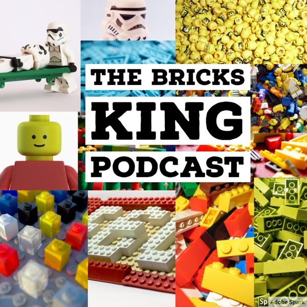 The Bricks King Podcast: Lego