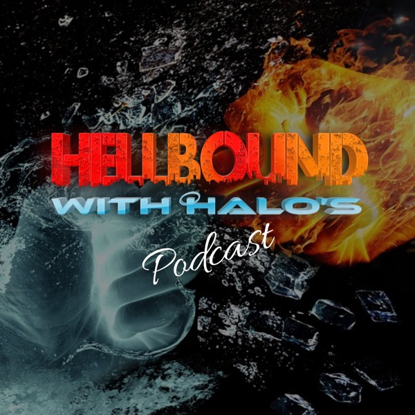 Hellbound with Halos Podcast