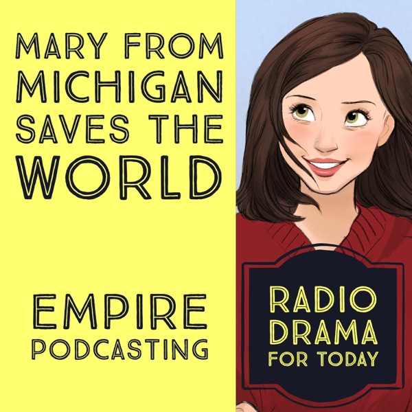 Mary from Michigan Saves the World