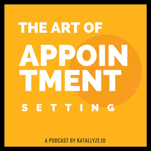 The Art of Appointment Setting