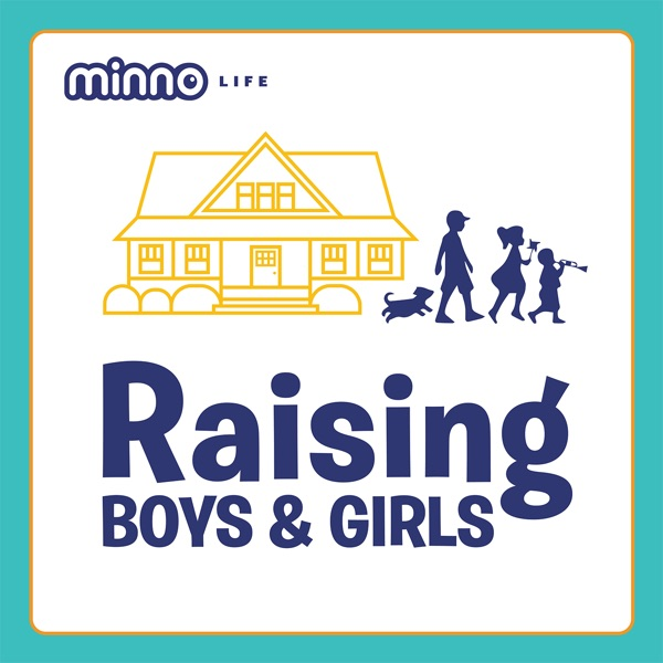 Raising Boys & Girls