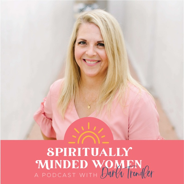 Spiritually Minded Mom Podcast