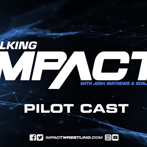 IMPACT Wrestling Podcast Network