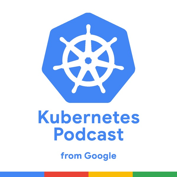 Kubernetes Podcast from Google Podcast Republic