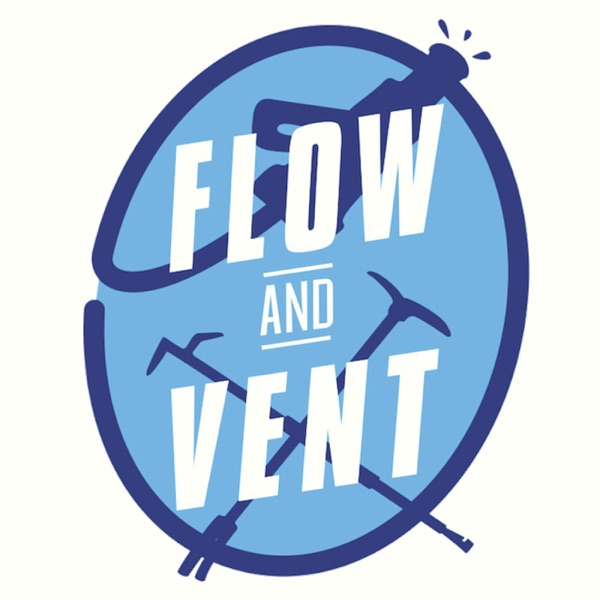 Flow and Vent's Podcast