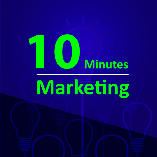 10 Minutes Marketing Podcast