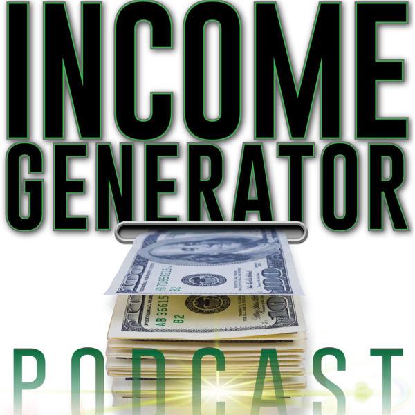Income Generator Podcast