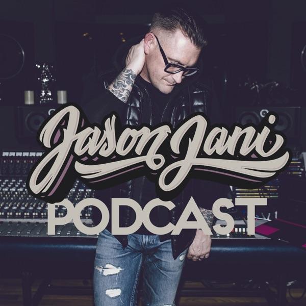the JASON JANI dj podcast