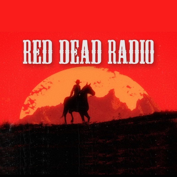 Red Dead Radio: The Red Dead Redemption Podcast with Jared Petty